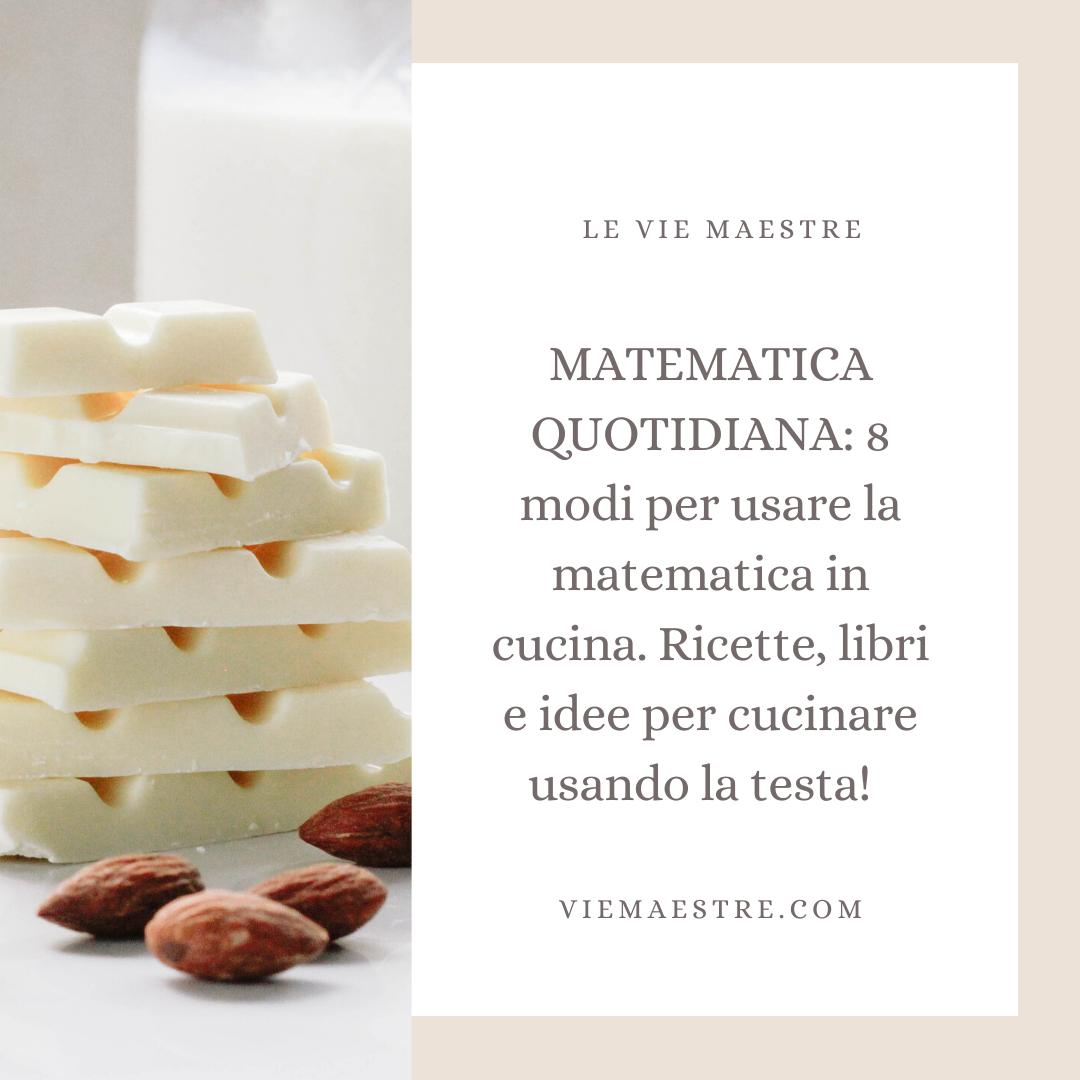 Cosa Cucinare Per Molte Persone matematica quotidiana: 8 modi per usare la matematica in